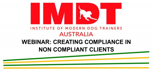 IMDT WEBINAR CREATING COMPLIANCE IN NON-COMPLIANT CLIENTS